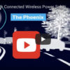 Press Release - The Phoenix wireless power solution by Spark Connected