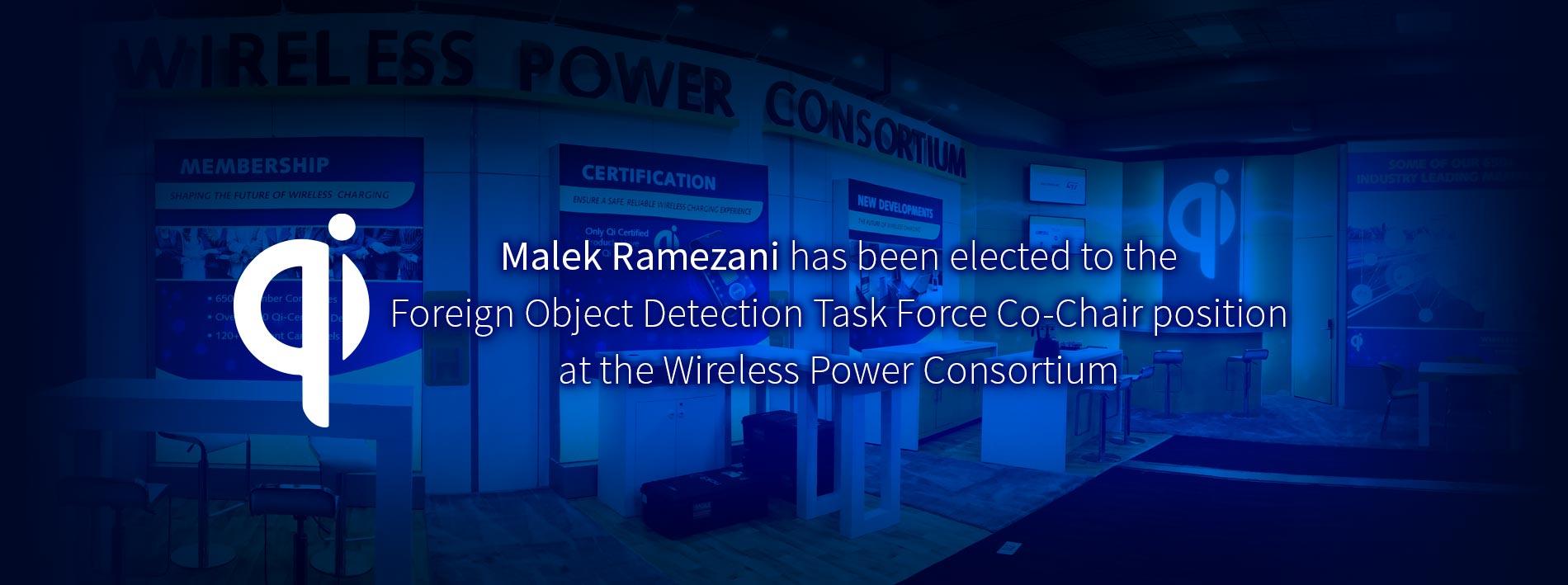 Malek Ramezani has been elected to the Foreign Object Detection Task Force co-chair position at the WPC.