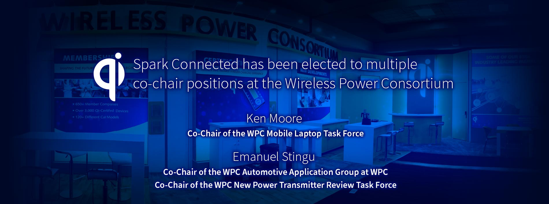 Spark Connected awarded co-chair positions at the Wireless Power Consortium.
